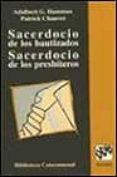 SACERDOCIO DE LOS BAUTIZADOS, SACERDOCIO DE LOS PRESBITEROS - 9788433014771 - ADALBERT G. HAMMAN