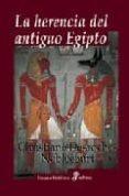LA HERENCIA DEL ANTIGUO EGIPTO - 9788435026871 - CHRSTIANE DESROCHES NOBLECOURT