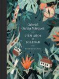 CIEN AÑOS DE SOLEDAD (EDICIÓN ILUSTRADA) - 9788439732471 - GABRIEL GARCIA MARQUEZ