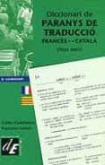 DICCIONARI DE PARANYS DE TRADUCCIO FRANCES CATALPA, FAUX AMIS - 9788441205871 - FRANÇOISE LENOIR