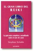 EL GRAN LIBRO DEL REIKI - 9788441402171 - STEPHAN SCHULTE