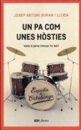 UN PA COM UNES HÒSTIES - 9788461789771 - JOSEP ANTONI DURAN I LLEIDA