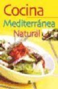 COCINA MEDITERRANEA NATURAL - 9788466210171 - GLORIA SANJUAN
