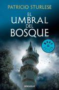 EL UMBRAL DEL BOSQUE (EBOOK) - 9788466346771 - PATRICIO STURLESE