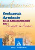 COCINERO/A AYUDANTE DE LA ADMINISTRACION DEL PRINCIPADO DE ASTURI AS: TEST Y CASOS PRACTICOS - 9788466523271 - VV.AA.