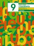 CALIGRAFIA 9. PASO A PASO - 9788466717571 - ANDREA PASTOR FERNANDEZ