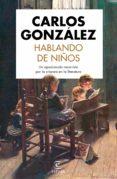 hablando de niños (ebook)-carlos gonzález-9788467055771
