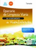 OPERARIO DE LIMPIEZA VIARIA DEL AYUNTAMIENTO DE FUENLABRADA. TEMA RIO - 9788467699371 - VV.AA.