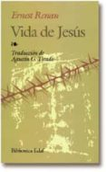 VIDA DE JESUS (3ª ED.) - 9788471663771 - ERNESTO RENAN