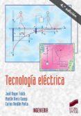 TECNOLOGIA ELECTRICA (3ª ED.) - 9788477387671 - JOSE ROGER FOLCH