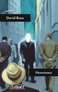 DISTORSIONES - 9788483930571 - DAVID ROAS