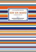 SOY EN MAYO - 9788484723271 - JULIO MARTINEZ MESANZA