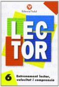 ENTRENAMENT LECTOR, VELOCITAT I COMPRENSIÓ Nº 6 LLETRA MANUSCRITA - 9788486545871 - VV.AA.