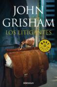 LOS LITIGANTES - 9788490327371 - JOHN GRISHAM