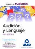 CUERPO DE MAESTROS AUDICIÓN Y LENGUAJE. PLAN DE APOYO - 9788490932971 - VV.AA.