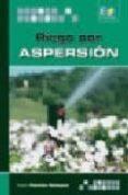 RIEGO POR ASPERSION - 9788492650071 - KAREN PALOMINO VELESQUEZ