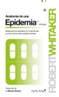 anatomía de una epidemia (ebook)-robert whitaker-9788494673771