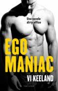 egomaniac (ebook)-vi keeland-9788494718571