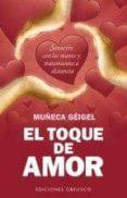 EL TOQUE DE AMOR - 9788497779371 - MUÑECA GEIGEL