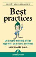 BEST PRACTICES (EBOOK) - 9788499443171 - JOSE MARIA POLO ARCUSA
