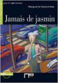 JAMAIS DE JASMIN (INCLUYE CD) - 9788853007971 - MARGARITE DESCOMBES