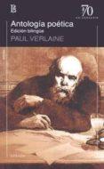ANTOLOGIA POETICA (VERLAINE) - 9789500398671 - PAUL VERLAINE
