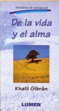 DE LA VIDA Y EL ALMA - 9789507246371 - GIBRAN JALIL GIBRAN