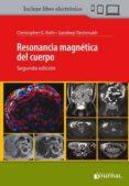 RESONANCIA MAGNÉTICA DEL CUERPO + E-BOOK - 9789873954771 - C. B. ROTH