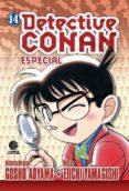 DETECTIVE CONAN: ESPECIAL Nº 14 - 8432715026181 - GOSHO AOYAMA
