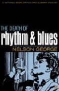 DEATH OF RHYTHM & BLUES - 9780142004081 - NELSON GEORGE