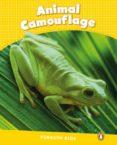 PENGUIN KIDS 6 ANIMAL CAMOUFLAGE READER CLIL - 9781408288481 - VV.AA.