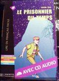 PRISIONNIER DU TEMPS (+CD LFF2) - 9782011554581 - VV.AA.