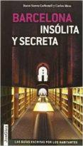 BARCELONA INSOLITA SECRETA - 9782361950781 - VV.AA.