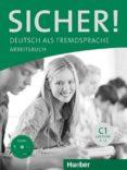 SICHER! C1: DEUTSCH ALS FREMDSPRACHE / ARBEITSBUCH MIT CD-ROM - 9783190112081 - VV.AA.