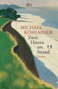 ZWEI HERREN AM STRAND - 9783423144681 - MICHAEL KÖHLMEIER