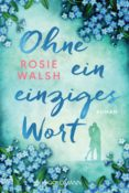 ohne ein einziges wort (ebook)-rosie walsh-9783641222581