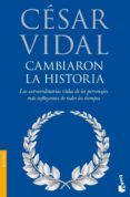 CAMBIARON LA HISTORIA - 9788408085881 - CESAR VIDAL