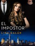 el impostor (ebook)-lina galan-9788408205081