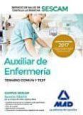 AUXILIAR DE ENFERMERÍA DEL SERVICIO DE SALUD DE CASTILLA-LA MANCH A (SESCAM). - 9788414203781 - VV.AA.