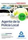 AGENTE DE LA POLICÍA LOCAL DEL PAÍS VASCO. TEMARIO VOLUMEN 2 - 9788414219881 - VV.AA.