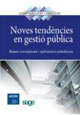 NOVES TENDENCIES EN GESTIO PUBLICA - 9788415505181 - VV.AA.