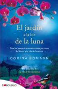 EL JARDÍN A LUZ DE LA LUNA - 9788416087181 - CORINA BOMANN