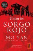 EL CLAN DEL SORGO ROJO - 9788416523481 - MO YAN