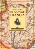 EL DOCTOR FRANCIA - 9788416981281 - THOMAS CARLYLE