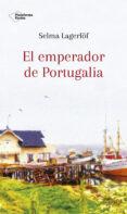 EL EMPERADOR DE PORTUGALIA /ARIADNA - 9788417376581 - SELMA LAGERLOF