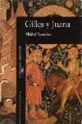 GILLES Y JUANA - 9788420425481 - MICHEL TOURNIER