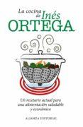 LA COCINA DE INES ORTEGA - 9788420671581 - INES ORTEGA