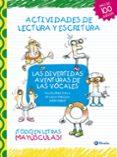 LAS DIVERTIDAS AVENTURAS DE LAS VOCALES (LAS DIVERTIDAS AVENTURAS DE LAS LETRAS) - 9788421687581 - VV.AA.