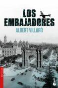 LOS EMBAJADORES - 9788423353781 - ALBERT VILLARO