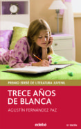 TRECE AÑOS DE BLANCA - 9788423676781 - AGUSTIN FERNANDEZ PAZ